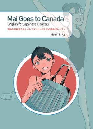 Mai Goes to Canada
